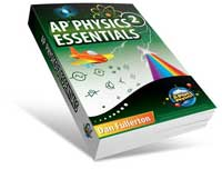 AP Physics 2 Essentials - An APlusPhysics Guide