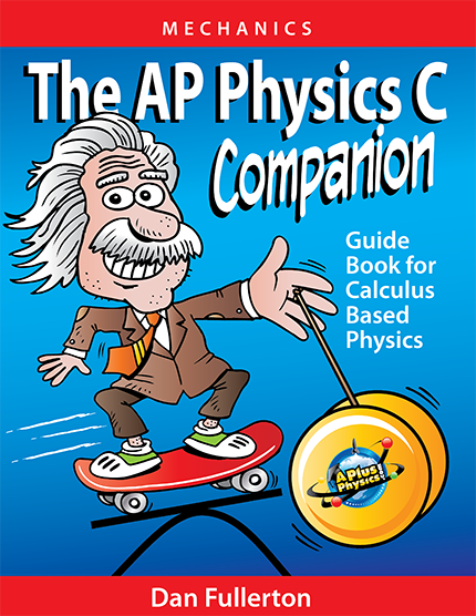 The AP Physics C Companion - Mechanics